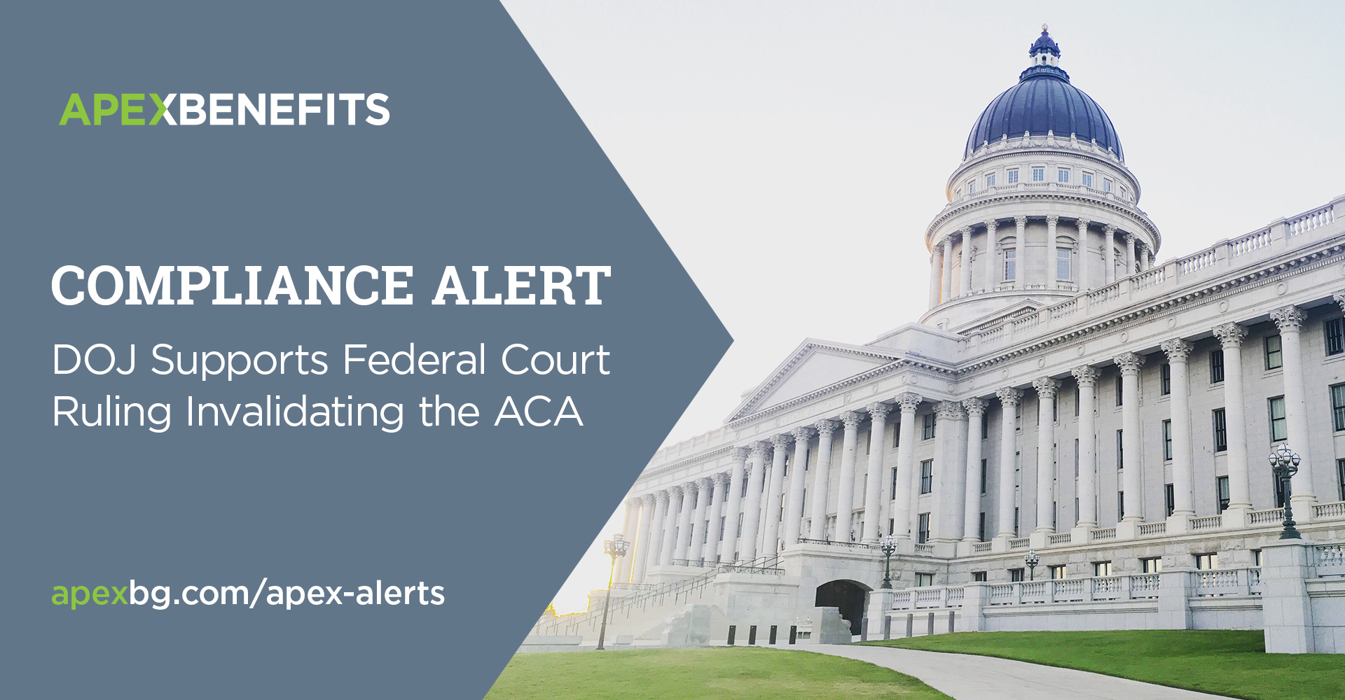 Compliance Alert: DOJ Supports Federal Court Ruling Invalidating the ACA