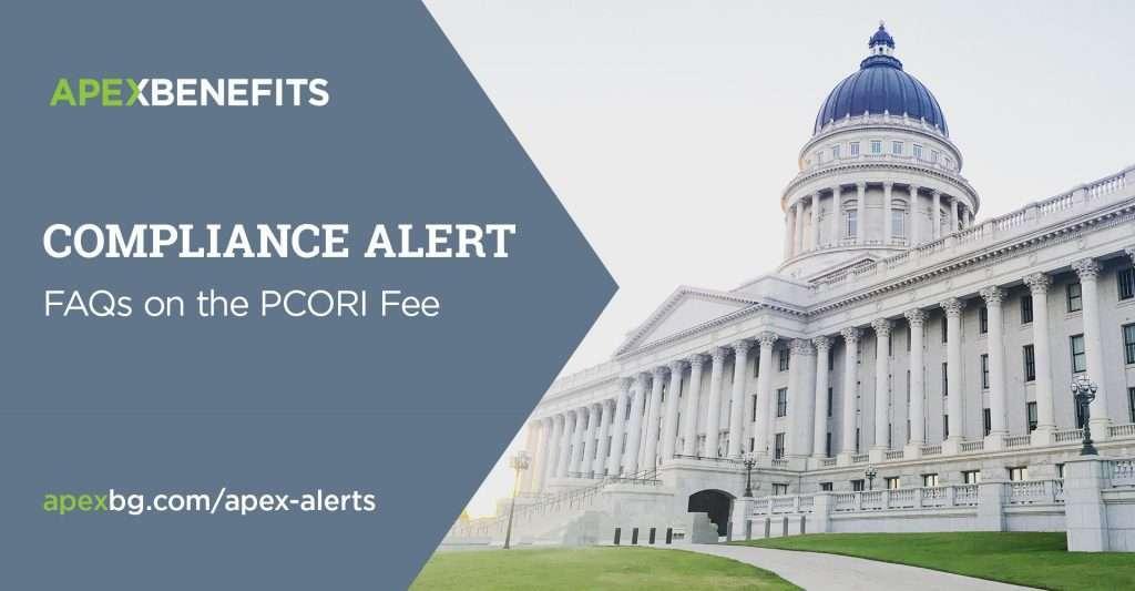 ComplianceAlert: FAQs on the PCORI Fee