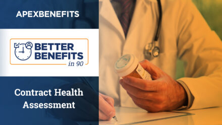 Better Benefits in 90   Pharmacy Benefits Contract Health Assessment