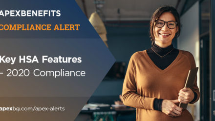 Compliance Alert: Key HSA Features – 2020 Compliance
