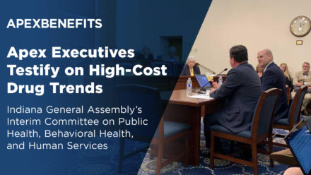 IN THE NEWS: Apex Executives Testify on High-Cost Drug Trends