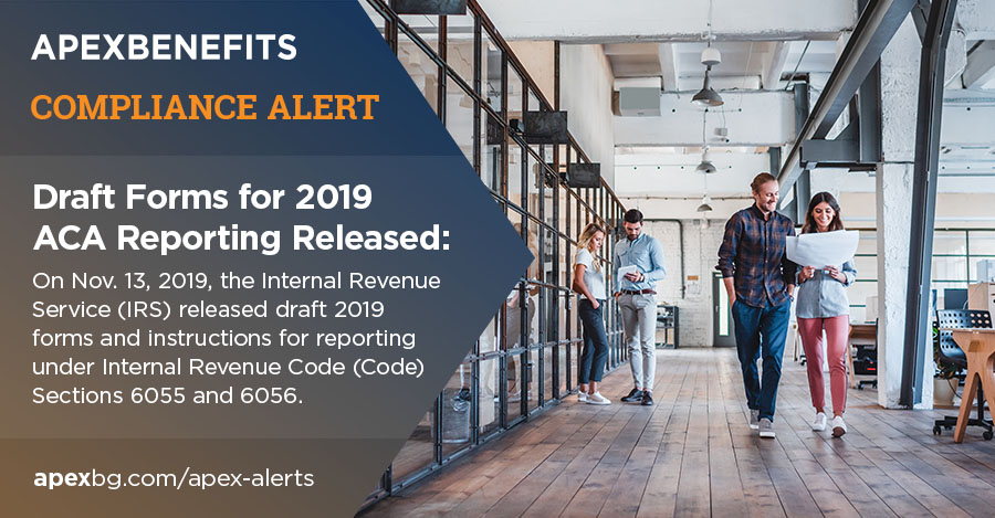 Compliance Alert: Draft Forms for 2019 ACA Reporting Released