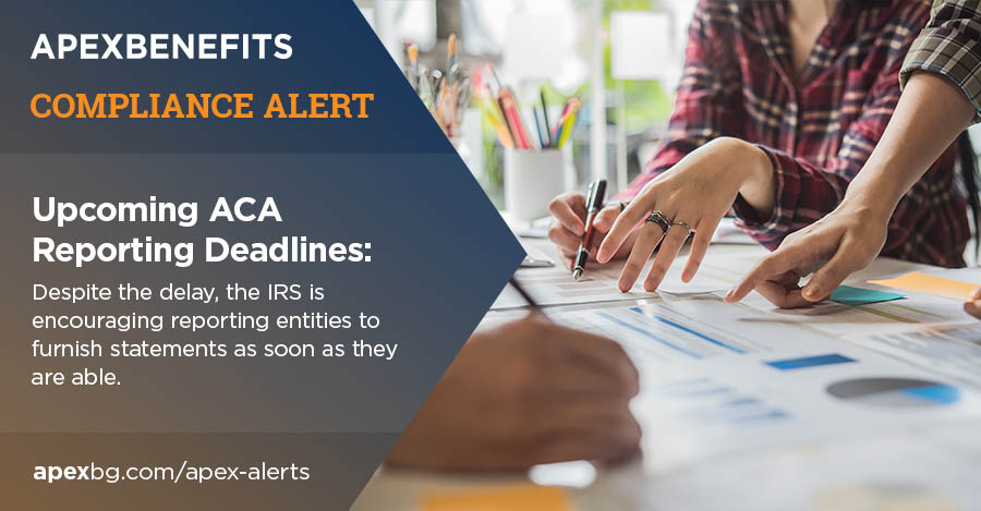 Compliance Alert: Upcoming ACA (Affordable Care Act) Reporting Deadlines