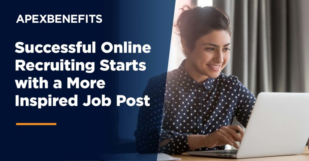 Successful Online Recruiting Starts with a More Inspired Job Post