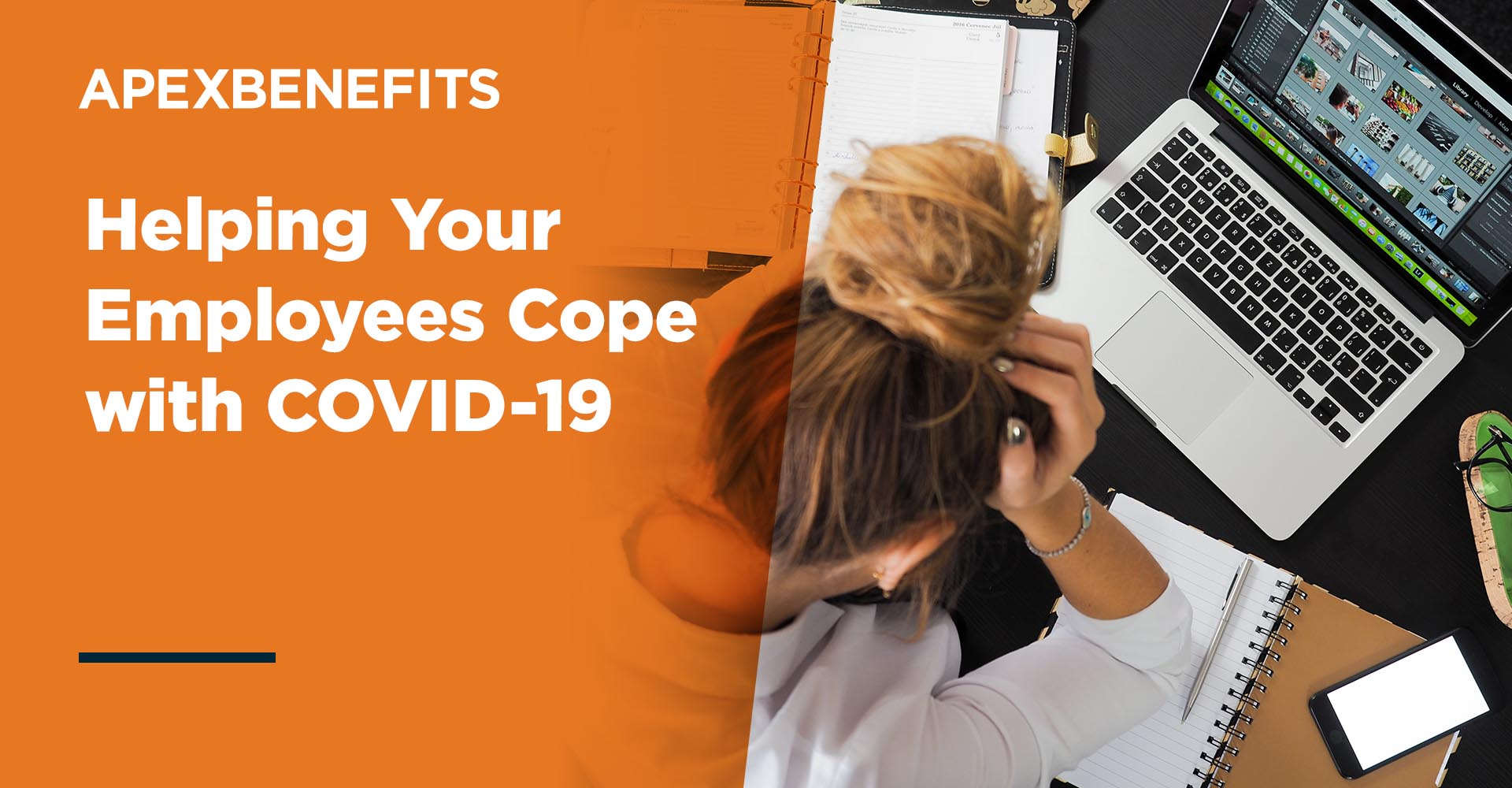 Helping Your Employees Cope With COVID-19