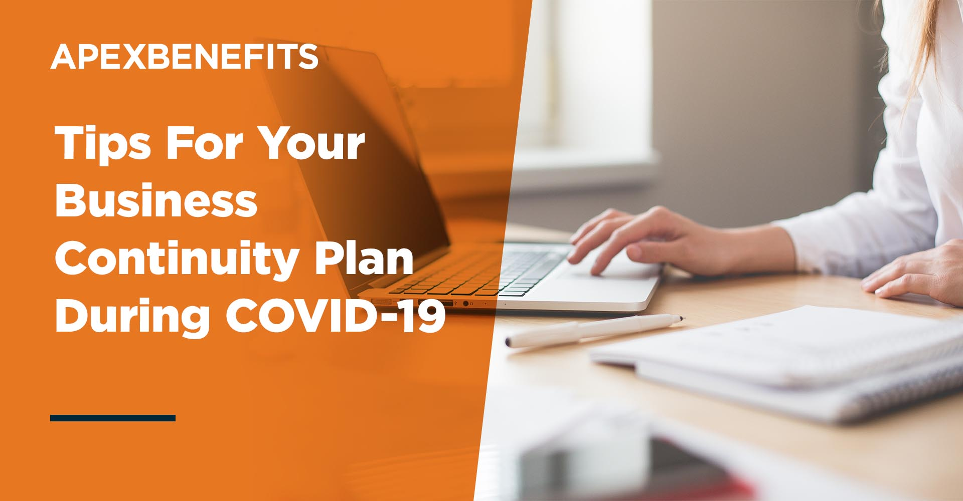 Tips for a Successful Business Continuity Plan During COVID-19