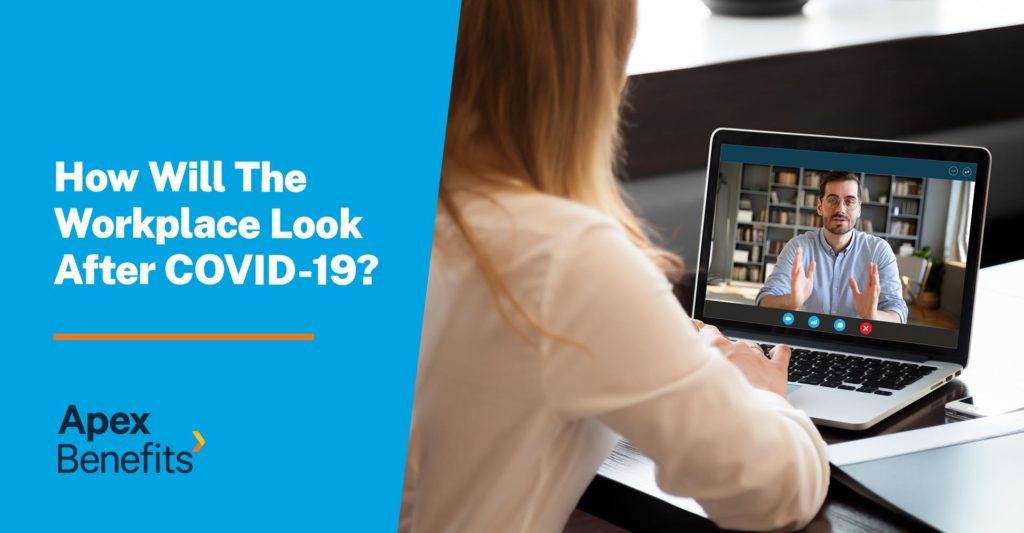 How will the workplace change after COVID-19?