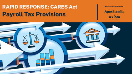 Rapid Response: CARES Act Payroll Tax Provisions