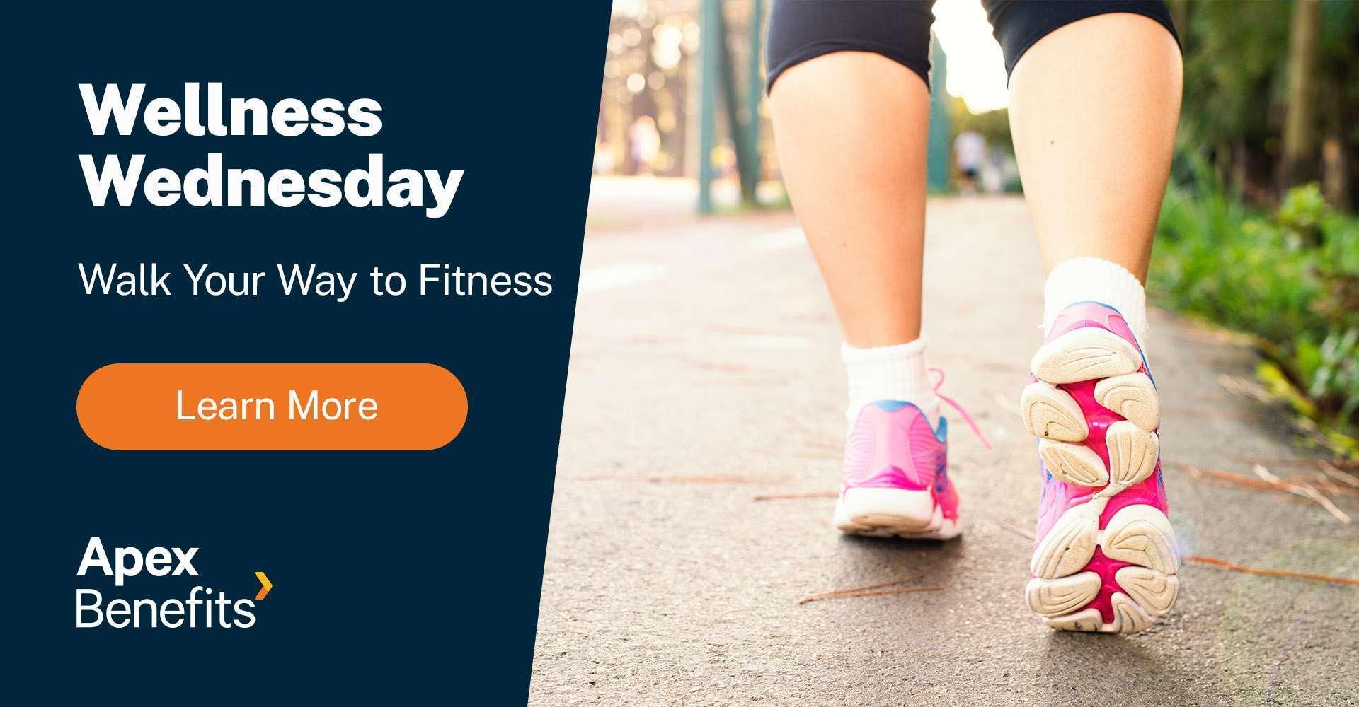 Wellness Wednesday: Walk Your Way to Fitness