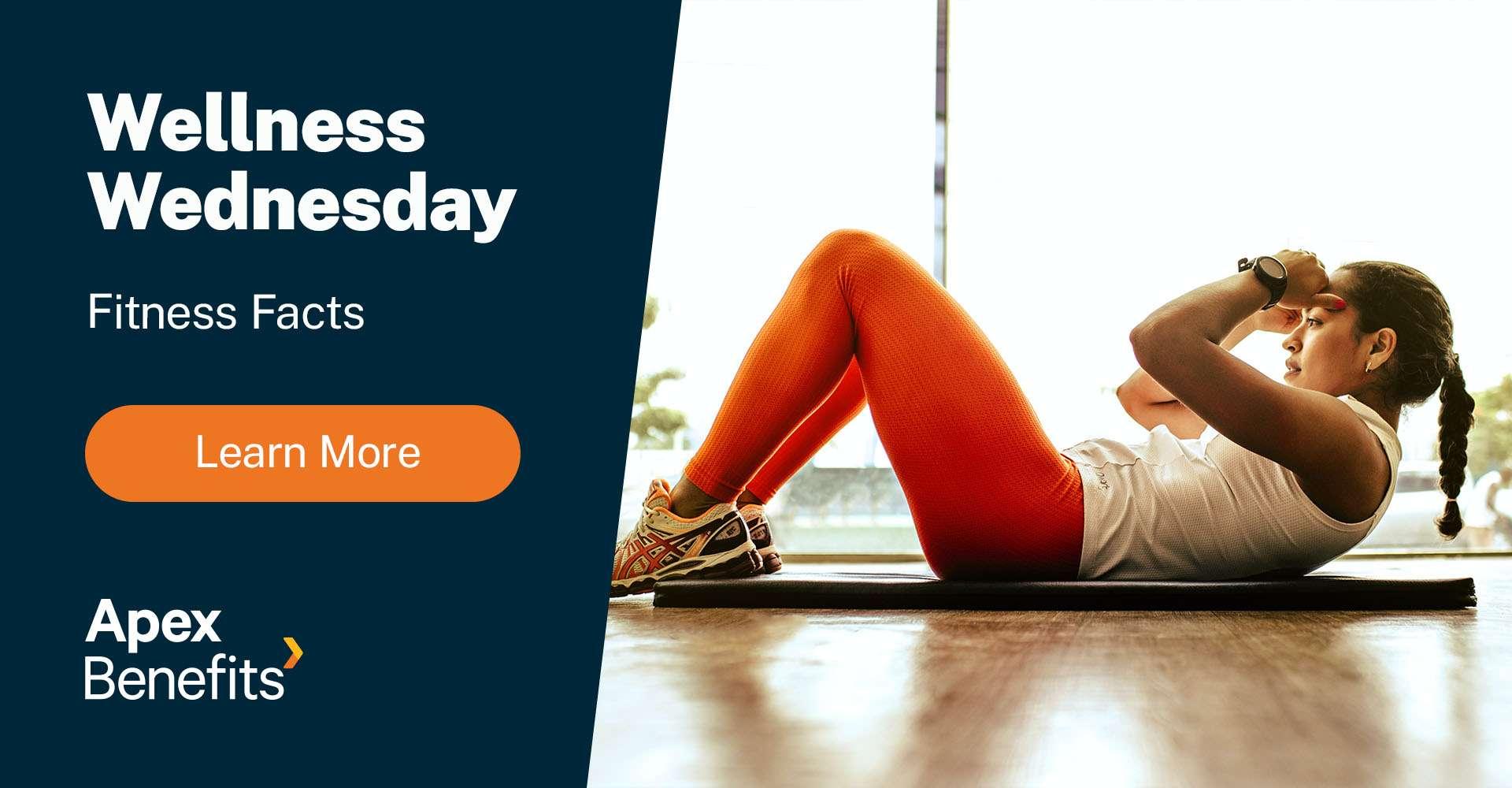 Wellness Wednesday: Fitness Facts