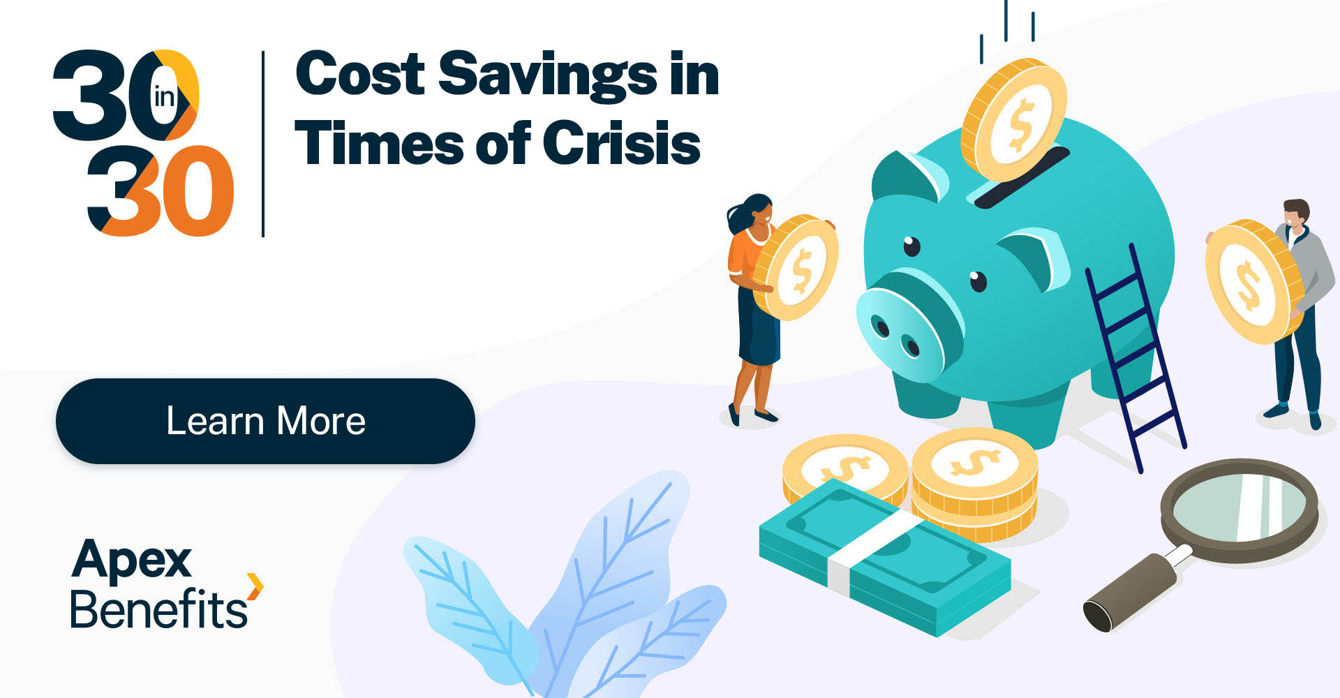30 in 30: Cost Savings in Times of Crisis Webinar Scheduled for April 23