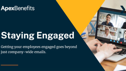 Have You Kept Your Employees Engaged During Stay-at-Home Orders?