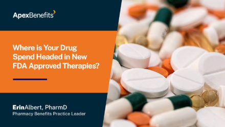 Where is Your Drug Spend Headed in New FDA-Approved Therapies?