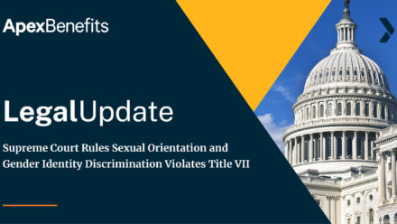 LEGAL UPDATE: Supreme Court Rules Sexual Orientation and Gender Identity Discrimination Violates Title VII