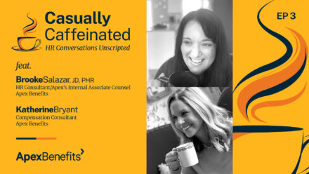 Casually Caffeinated: HR Conversations Unscripted | EP 3