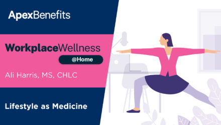 Workplace Wellness at Home: Lifestyle as Medicine