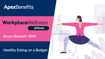 Workplace Wellness at Home: Healthy Eating on a Budget