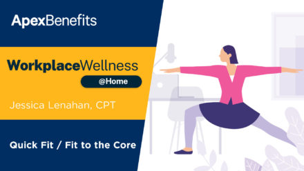 Workplace Wellness at Home: Fit to the Core