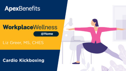 Workplace Wellness at Home: Cardio Kickboxing