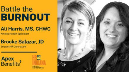 """Apex Presents """"Battle the Burnout"""" Strategies for Human Resource Pros at HR Indiana SHRM 2020"""
