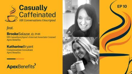 Casually Caffeinated: HR Conversations Unscripted | EP 10