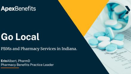 Go Local: PBMs and Pharmacy Services with Indiana Ties