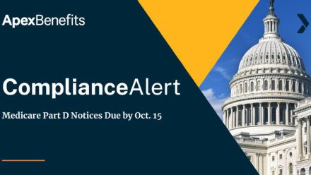 COMPLIANCE ALERT: Medicare Part D Notices are Due Before Oct. 15, 2020