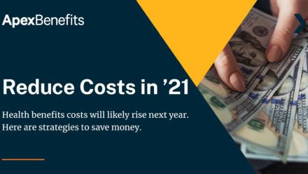 Strategies for Reducing Benefits Costs in 2021