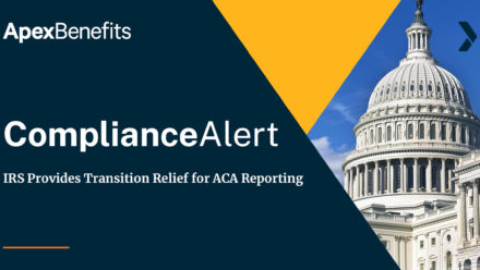 COMPLIANCE ALERT: IRS Provides Transition Relief for 2020 ACA Reporting