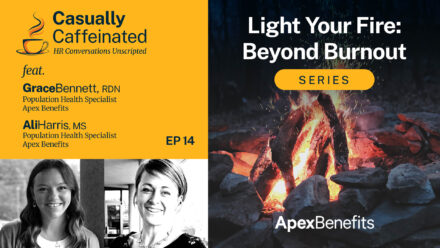 The Top 10 Lies We Tell Ourselves: Light Your Fire: Beyond Burnout | Casually Caffeinated | EP 14