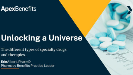 Unlocking the Universe of Specialty Drugs and Therapies