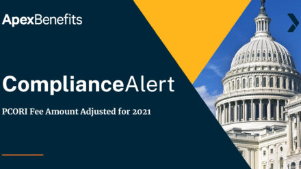 COMPLIANCE ALERT: PCORI Fee Amount Adjusted for 2021