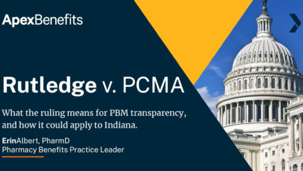 What Rutledge v. PCMA Could Mean for PBMs in Indiana