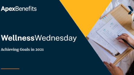 Wellness Wednesday: Achieving Goals in 2021