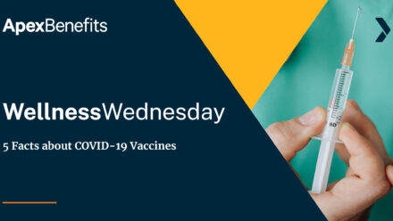 Wellness Wednesday: 5 Facts about COVID-19 Vaccines