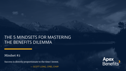 The 5 Mindsets for Mastering the Benefits Dilemma