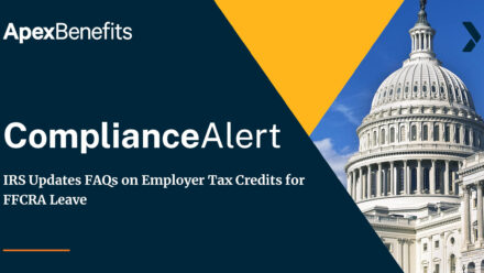 COMPLIANCE ALERT: IRS Updates FAQs on Employer Tax Credits for FFCRA Leave