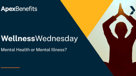 Wellness Wednesday: Mental Health or Mental Illness?