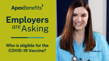 Employers are Asking | COVID-19 Vaccines