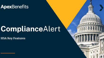 COMPLIANCE ALERT: Key HSA Features – 2021 Compliance