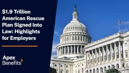 Overview for Employers of the $1.9T American Rescue Plan