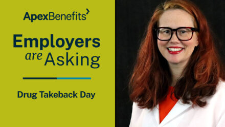 Employers are Asking | Drug Takeback Day | Erin Albert