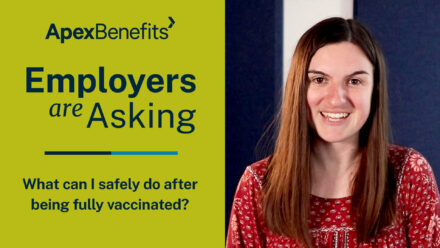 Employers are Asking | Fully Vaccinated from COVID-19 | Sarah Michaels