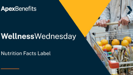 Wellness Wednesday: Nutrition Facts Label