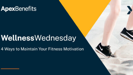 Wellness Wednesday: 4 Ways to Maintain Your Fitness Motivation