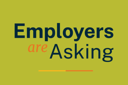 Employers Are Asking