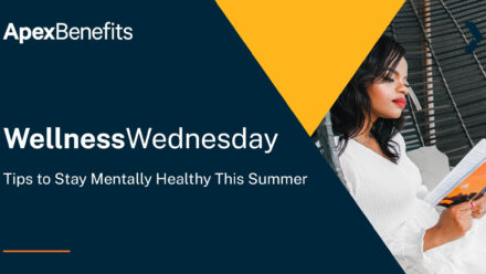 Wellness Wednesday: Tips to Stay Mentally Healthy This Summer