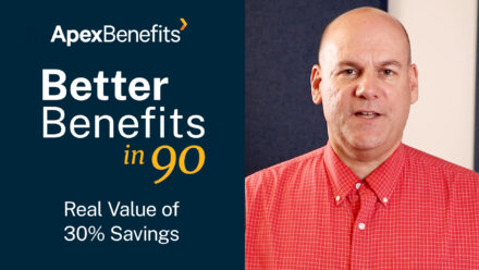 Better Benefits in 90 | The Real Value of Saving 30% on Pharmacy Benefits