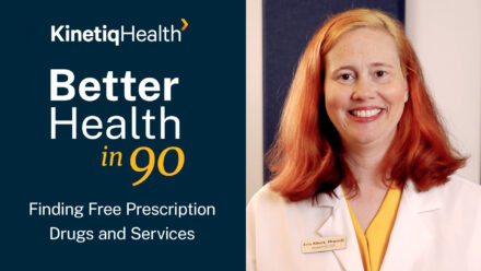 Better Health in 90 | Finding Free Prescription Drugs and Services
