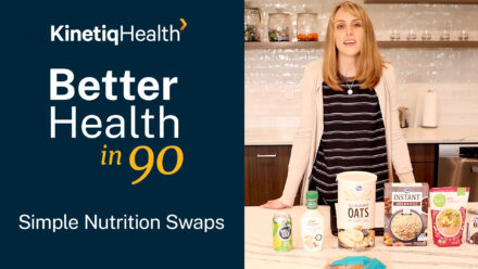 Better Health in 90 | Simple Nutrition Swaps for Food and Drinks